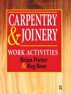Carpentry and Joinery: Work Activities by Chris Tooke