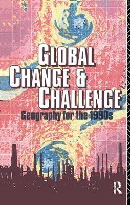 Global Change and Challenge by Robert Bennett