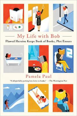 My Life with Bob by Pamela Paul