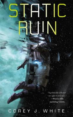 Static Ruin: Voidwitch Saga #3 by Corey White