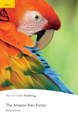 Level 2: The Amazon Rainforest by Bernard Smith