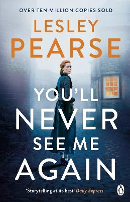 You'll Never See Me Again by Lesley Pearse