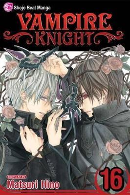Vampire Knight, Vol. 16 by Matsuri Hino