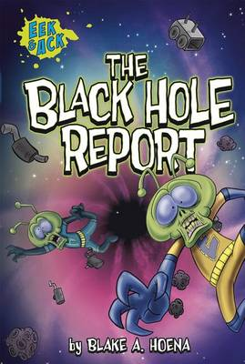 The Black Hole Report by Blake A. Hoena