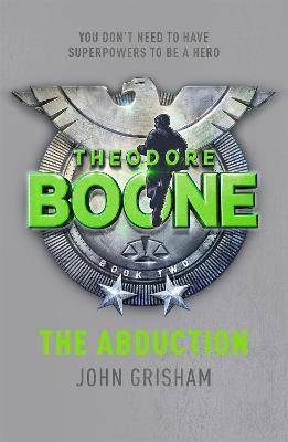 Theodore Boone: The Abduction book
