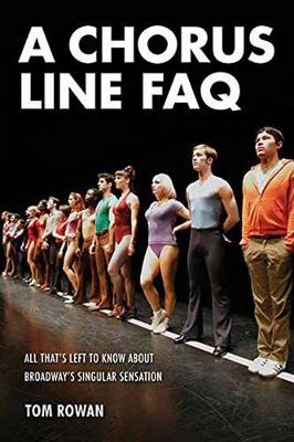 Chorus Line FAQ by Tom Rowan