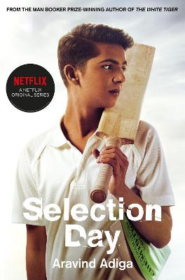 Selection Day: Netflix Tie-in Edition by Aravind Adiga