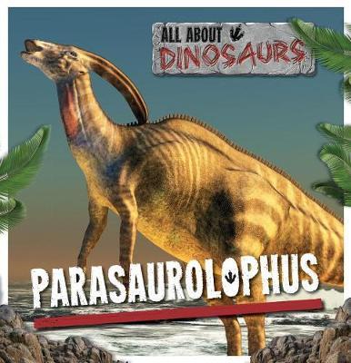 Parasaurolophus by Mike Clark