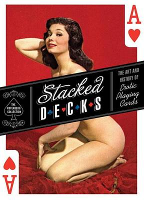 Stacked Decks by Mark Lee Rotenberg