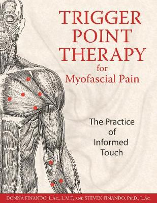 Trigger Point Therapy for Myofascial Pain by Steven Finando