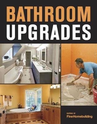 Bathroom Upgrades by Fine Homebuilding