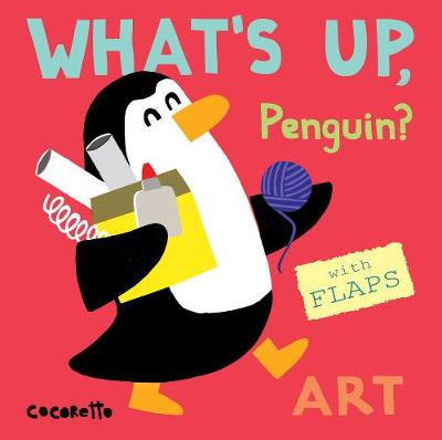 What's Up Penguin?: Art by Cocoretto