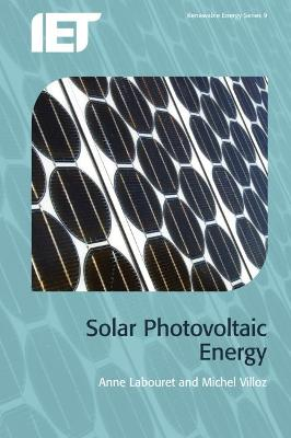 Solar Photovoltaic Energy by Anne Labouret