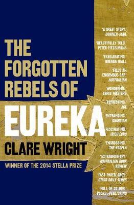 Forgotten Rebels Of Eureka book