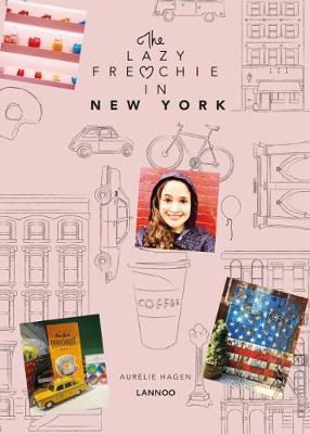 The Lazy Frenchie in NYC: Lifestyle Guide for Instagram Lovers by Aurelie Hagen