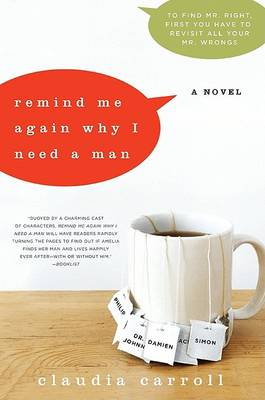 Remind Me Again Why I Need a Man by Claudia Carroll