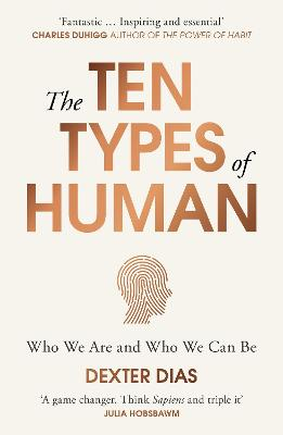 The Ten Types of Human by Dexter Dias