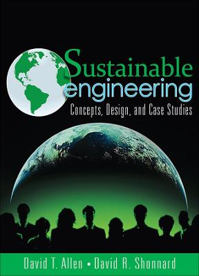 Sustainable Engineering by David T. Allen