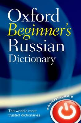 Oxford Beginner's Russian Dictionary by Oxford Languages
