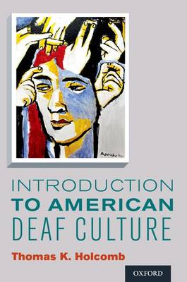 Introduction to American Deaf Culture book