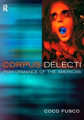 Corpus Delecti by Coco Fusco