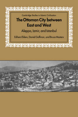 Ottoman City between East and West book