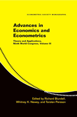 Advances in Economics and Econometrics: Volume 3 by Richard Blundell
