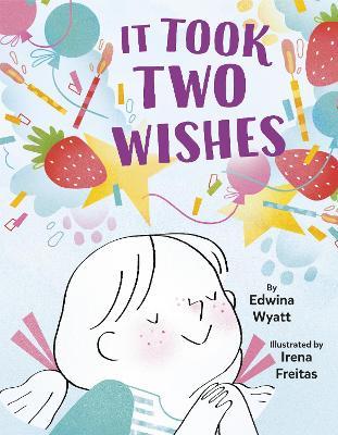 It Took Two Wishes by Edwina Wyatt