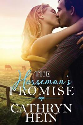 The Horseman's Promise by Cathryn Hein