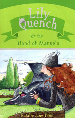 Lily Quench and the Hand of Manuelo book