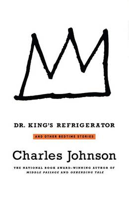 Dr. King's Refrigerator by Charles Johnson