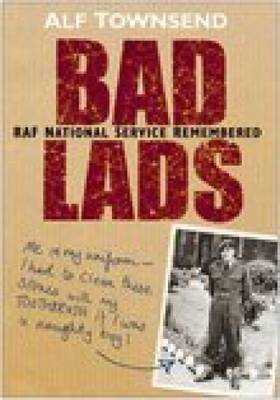 Bad Lads by Alf Townsend