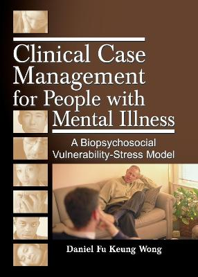 Clinical Case Management for People with Mental Illness book