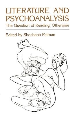 Literature and Psychoanalysis book