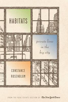 Habitats by Constance Rosenblum