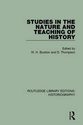 Studies in the Nature and Teaching of History book