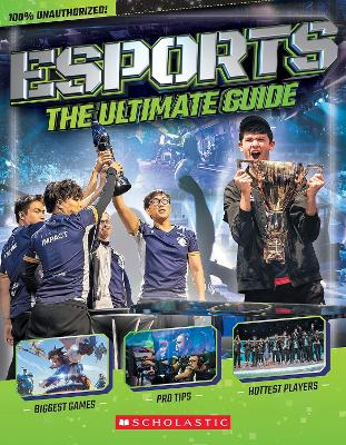 Esports: The Ultimate Guide book