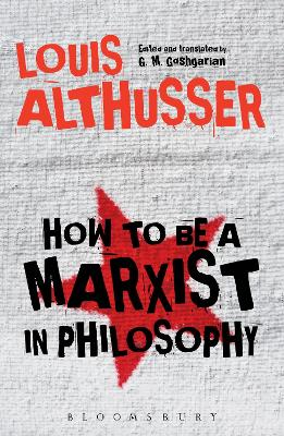 How to Be a Marxist in Philosophy by Louis Althusser