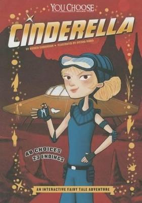 Cinderella: An Interactive Fairy Tale Adventure by Jessica Gunderson