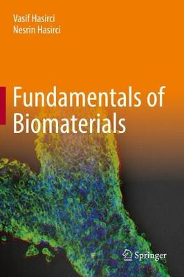 Fundamentals of Biomaterials by Vasif Hasirci
