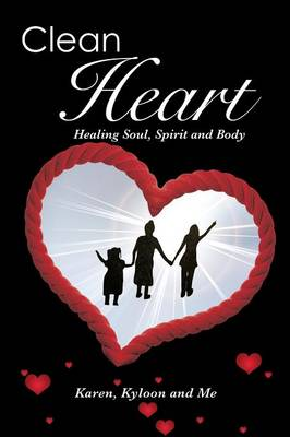 Clean Heart by Karen Kyloon and Me