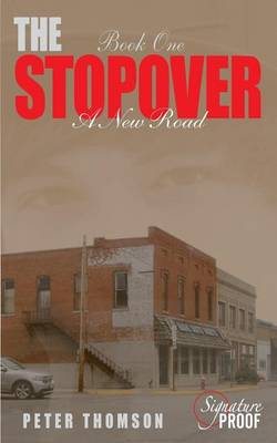 The Stopover by Peter Thomson