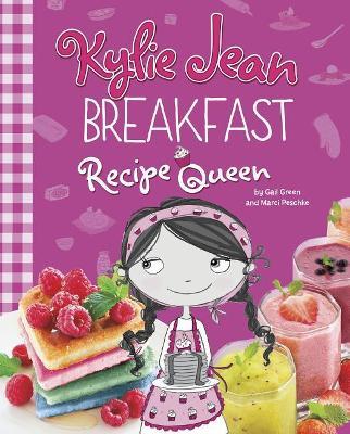 Breakfast Recipe Queen by Gail Green
