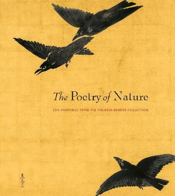 Poetry of Nature - Edo Paintings from the Fishbein-Bender Collection book