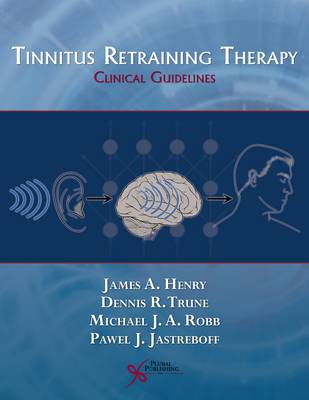 Tinnitus Retraining Therapy by Pawel J. Jastreboff