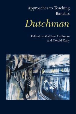 Approaches to Teaching Baraka's Dutchman by Gerald Early