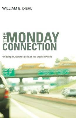 The Monday Connection by William E Diehl