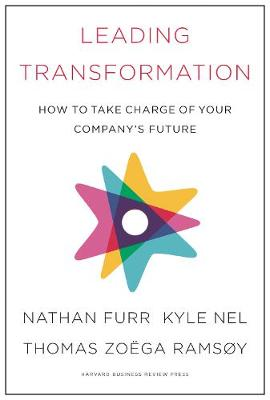 Leading Transformation: How to Take Charge of Your Company's Future book
