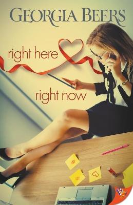 Right Here, Right Now by Georgia Beers