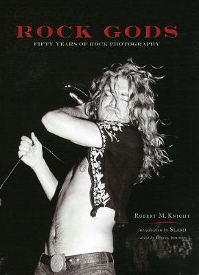 Rock Gods by Robert M. Knight